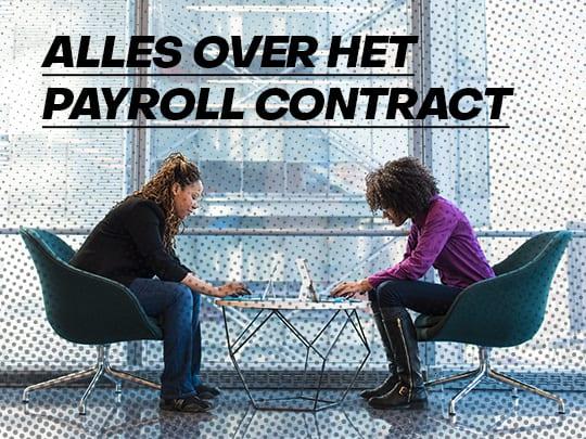 Alles wat je moet weten over het payroll contract